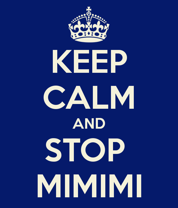 keep-calm-and-stop-mimimi-3